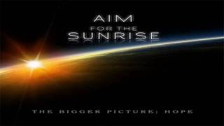 Saints Never Surrender - Aim For The Sunrise