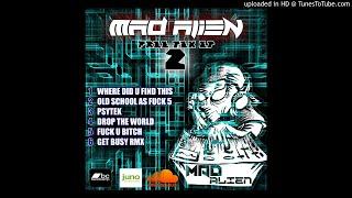 Unknown Recordz - UR030 - Free Tek EP 2 - Mad Alien - Unknown Recordz - 03 Mad Alien - Psytek