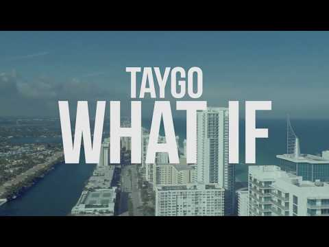 Taygo - What If (Official Music Video)