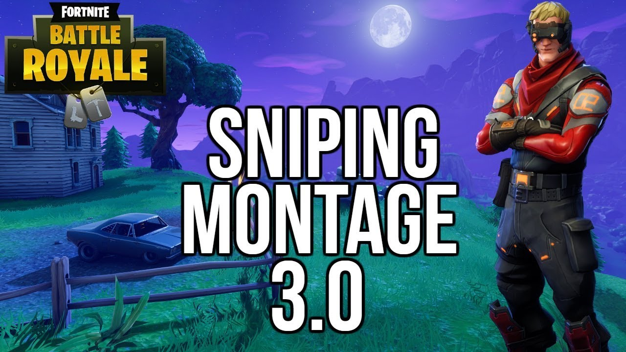 sniping montage 3 0 fortnite battle royale - sniping montage fortnite