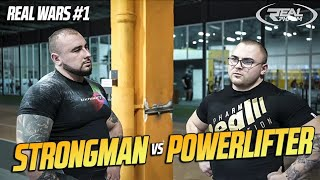 Powerlifter VS Strongman - REAL WARS #1