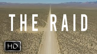 THE RAID - Official Area 51 Documentary