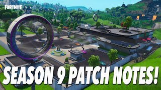 SEASON 9 Patch Notes! (FORTNITE)