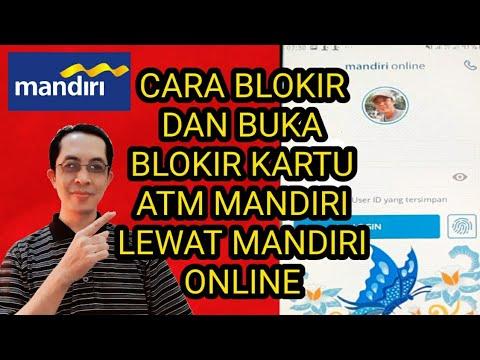 Cara Blokir Dan Buka Blokir Kartu Atm Mandiri Lewat Mandiri Online Youtube
