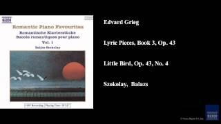 Edvard Grieg, Lyric Pieces, Book 3, Op. 43, Little Bird, Op. 43, No. 4
