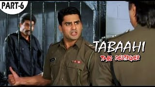 Tabaahi The Destroyer Part 6 Bollywood Hindi Movie