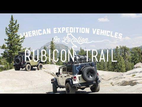 AEV On Location : Rubicon Trail