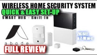 abode Home Security | TOTALLY WIRELESS | EASY Home Alarm System