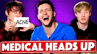 Medical Heads Up With Sam and Colby