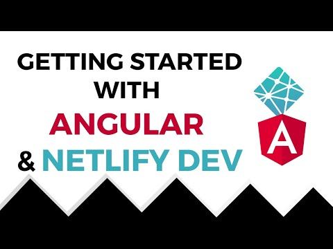 Getting Started With Angular and Netlify Dev