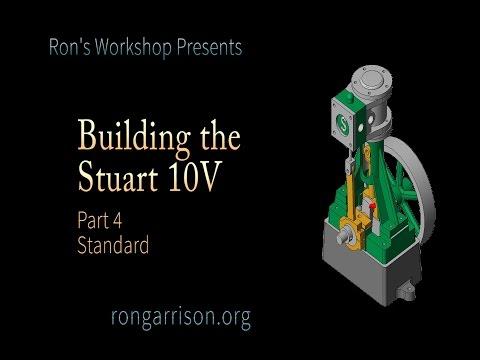 Building the Stuart Models 10V Vertical Steam Engine - Part 4