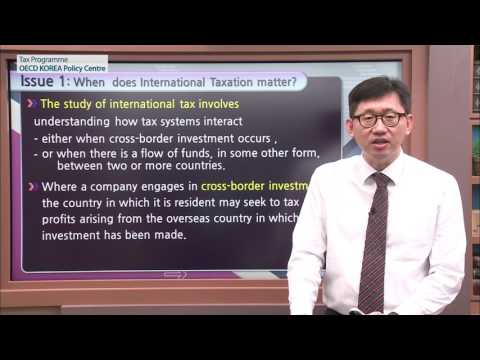 [OECD Tax] Introduction to International Taxation Lecture 1