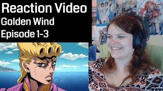 JoJo' Bizarre Adventure: Golden Wind Episode 1-3 Reaction