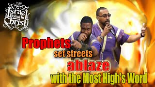The Israelites: Prophets Set Streets ablaze with the Most High