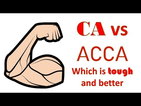 CA Vs ACCA – Which Is Better And Why?
