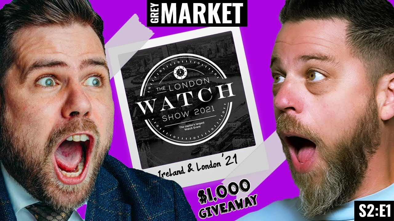 Download Visiting @Nico Leonard for the First London Watch Show Ever! | GREY MARKET S2:E1
