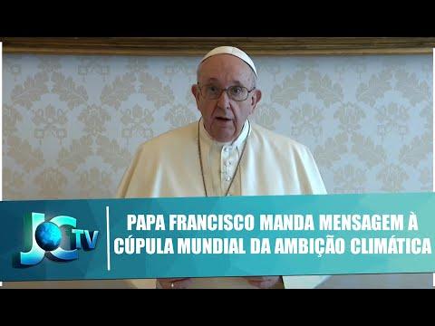 Papa Francisco manda mensagem à Cúpula Mundial da Ambição Climática - JCTV  - 14/12/20 - YouTube
