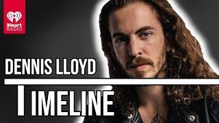 "Dennis Lloyd Talks ""Nevermind"" + Getting His Start In Music | Timeline"