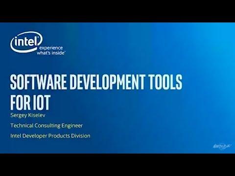 Sergey Kiselev - Software Development Tools for IoT - Global IoT Devfest 2017