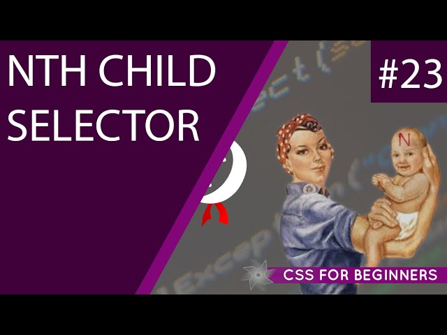 CSS Tutorial For Beginners 23 - nth Child Selectors