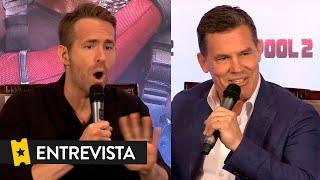 DEADPOOL 2 | Entrevista a Ryan Reynolds y Josh Brolin
