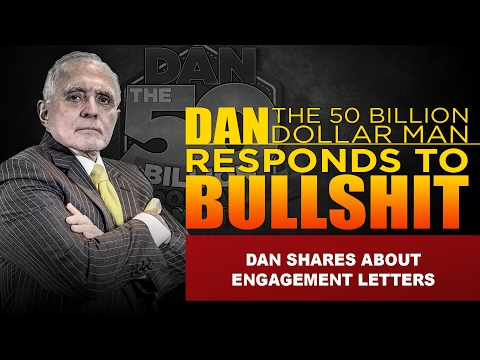 DAN SHARES ABOUT ENGAGEMENT LETTERS | DAN RESPONDS TO BULLSH