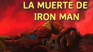 LA HORRIBLE MUERTE DE IRON MAN O TONY STARK - ALEJOZAAAP