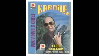 Farid & Bani Adam - Karmila