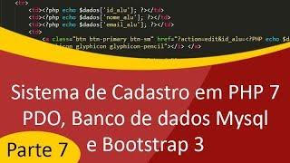 Sistema de Cadastro em PHP7 com PDO e Banco de Dados Mysql - Parte 7
