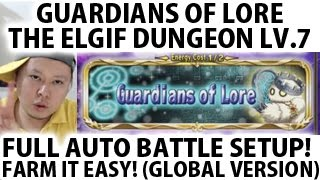 Brave Frontier Global Guardians of Lore Lv 7 (Elgif Dungeon) Full Auto Battle Setup