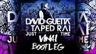 David Guetta feat Taped Rai - Just One Last Time (VINAI Bootleg Remix)