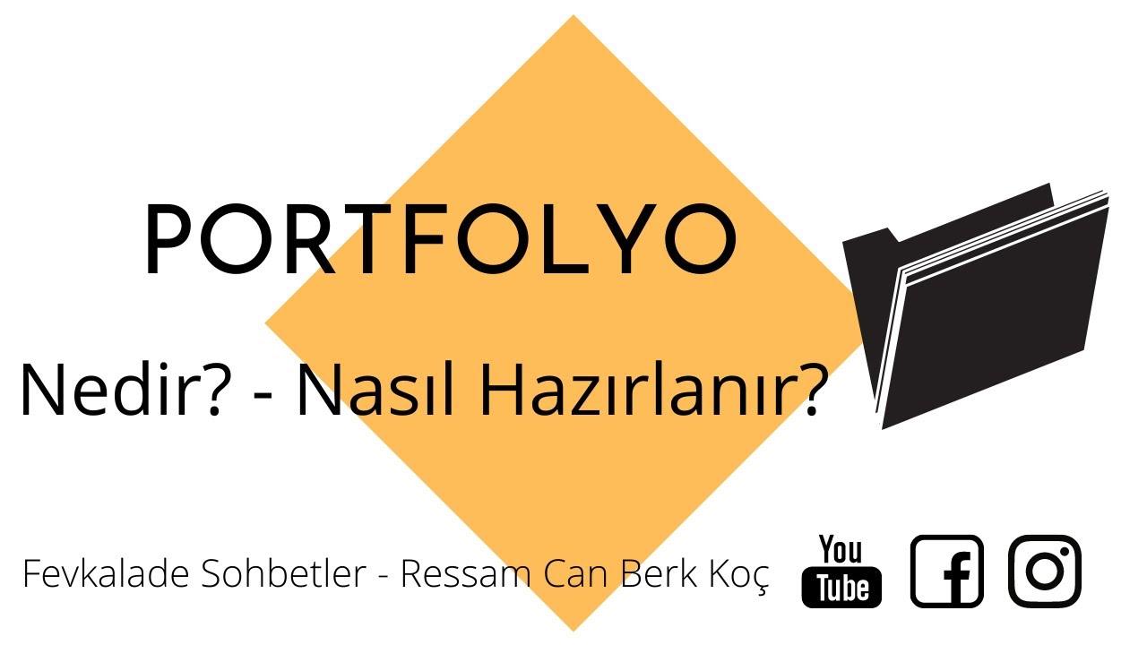 Download Portfolyo - Portfolyo Nedir? Nasıl Hazırlanır? Yurt İçi / Yurt Dışı