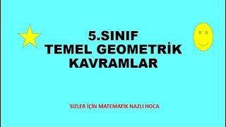 5.SINIF TEMEL GEOMETRİK KAVRAMLAR