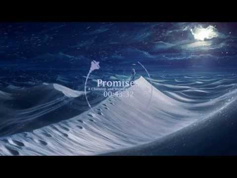 Promises - A Chillstep and Melodic Dubstep Mix