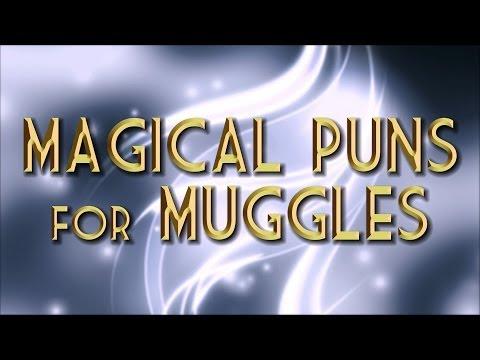Magical Puns For Muggles