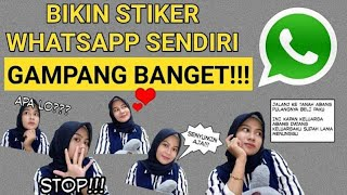 Download Video CARA MEMBUAT STIKER WHATSAPP SENDIRI DI HP ANDROID | gampang banget!!! MP3 3GP MP4