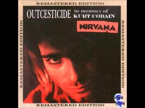 Nirvana - Sappy (Sad) (Outcesticide I remastered)