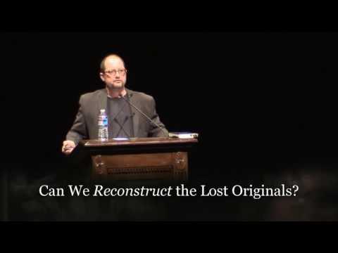 76 Debate Bart Ehram vs Daniel Wallace Is The Original New Testament Lost 2011