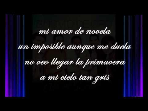 Mi Amor de Novela- BINOMIO DE ORO (LETRA)