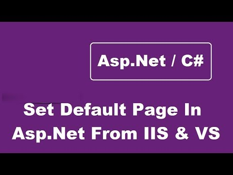 How To Set Default Page In Asp.Net Project From IIS And Visual Studio