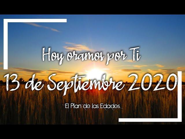 HOY ORAMOS POR TI | SEPTIEMBRE 13 de 2020 | Oración de agradecimiento por la vida