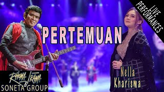 Download RHOMA IRAMA & SONETA GROUP FEAT. NELLA KHARISMA - PERTEMUAN (LIVE)