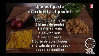 Gourmand - One pot pasta Orecchiette et poulet façon risotto - 2015/09/16