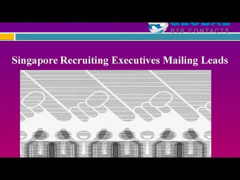 Singapore Recruiting Executives Mailing Leads