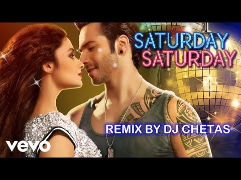 Saturday Saturday Remix - Humpty Sharma Ki Dulhania | Varun Alia