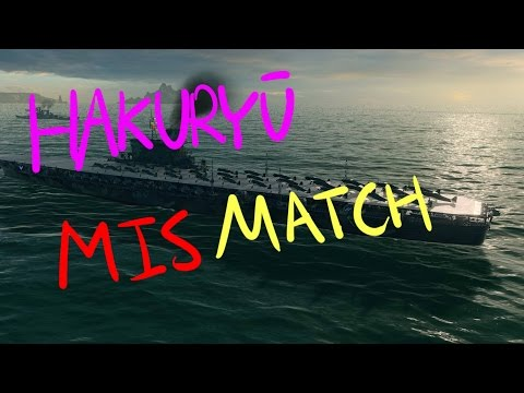 WoWs: Hakuryuu - MisMatch [Audio fix]