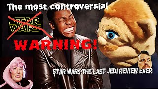 TERROR and Steve's Star Wars The Last Jedi Rant! ( Warning ... It's No holds barred on this film ) !