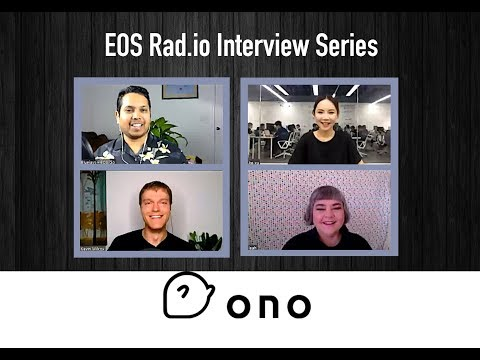 ONO Interview  - EOS Go Live - Episode 8 on EOSRad.io #blockchain #crypto #eos