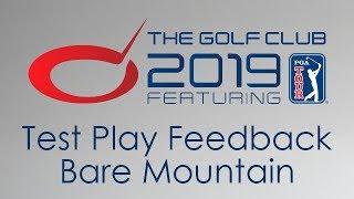 The Golf Club 2019 - Test Play Feedback - Bare Mountain