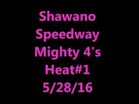 Shawano Speedway Mighty 4's Heat1 5-28-16